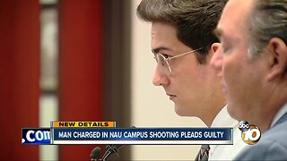 Man charged in NAU campus shooting pleads guilty