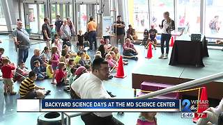 Backyard Science Days at the Maryland Science Center