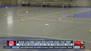 The Bakersfield Police Department lays out beeping Easter eggs for blind children to hunt - Video