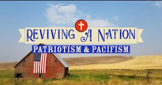 Reviving a Nation: Patriots or Pacifists