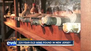 221-year-old wine found in New Jersey - Video