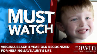 Virginia Beach 4-year-old recognized for helping save aunt's life