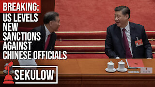 Breaking: US Levels New Sanctions Against Chinese Officials