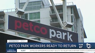 Petco Park workers ready to return