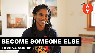 S2 Ep1: Become Someone Else - Tameka Norris - Video