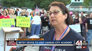 Protesters gather as Betsy DeVos plans to visit KC Academy - Video