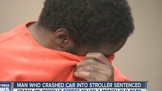 Man in sentenced in deadly crash that killed 7 month-old - Video