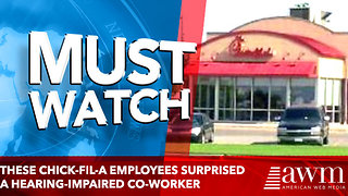These Chick-fil-A employees surprised a hearing-impaired co-worker