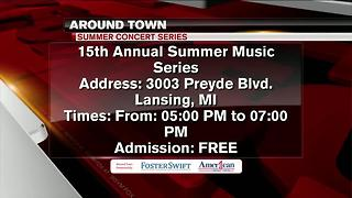 Around Town 6/26/17: 15th Annual Summer Music Series - Video