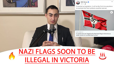 🔴 NAZI FLAGS SOON TO BE ILLEGAL IN VICTORIA ♨️ 🔥