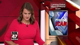 Lansing Police issue warning about phone scam - Video