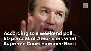 Poll Shows Americans Want Kavanaugh Confirmed If Cleared By Fbi