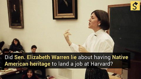 Did Elizabeth Warren Lie About Her Native American Heritage to Land a Job at Harvard?