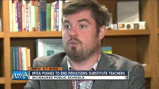 MPS substitute teachers concerned over temp agency hires - Video