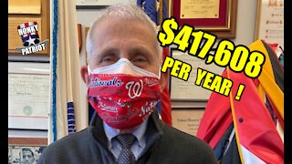 ANTHONY FAUCI IS THE HIGHEST PAID EMPLOYEE IN THE FEDERAL GOVERNMENT