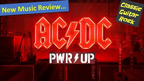 New Album Review: AC/DC's Power Up is a return to form