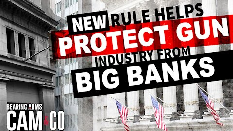 New Rule Prohibits Big Banks From Denying Services To Gun Industry
