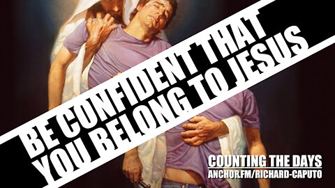 Be Confident That You Belong to JESUS