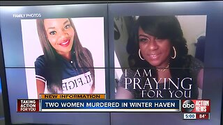 Families grieving after two women were murdered at Winter Haven home