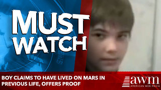 Boy Claims To Have Lived On Mars In Previous Life, Offers Proof - Video