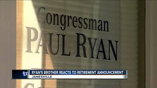 Paul Ryan's brother reacts to retirement announcement