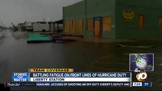 San Diegans battling fatigue on front lines of Hurricane duty - Video