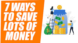 7 Uncommon Ways To Save A Lot Of Money Fast