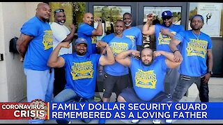 Family Dollar security guard shot to death remembered as a loving father