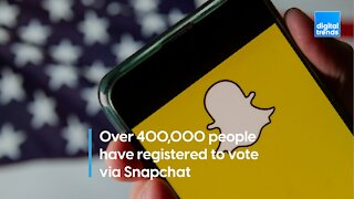 Over 400,000 people have registered to vote via Snapchat