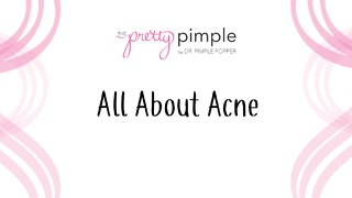 All about Acne - Video