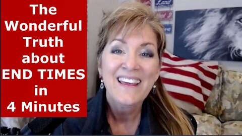 END TIMES IN 4 MINUTES - GREAT NEWS! 3-12-21