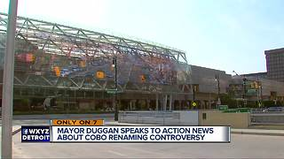 Mayor Duggan wants to rename Cobo Center - Video