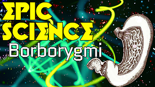 Stuff to Blow Your Mind: Epic Science: Borborygmi - Video