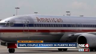 SWFL couple stranded in Puerto Rico - Video