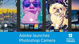 Adobe just launched it's free Photoshop Camera app