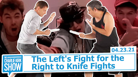 The Left's Fight for the Right to Knife Fights | The Charlie Kirk Show