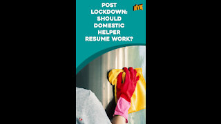 Top 3 Steps To Follow When Your Domestic Helpers Resume Work Post Lockdown *