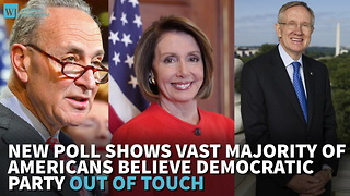 New Poll Shows Vast Majority Of Americans Believe Democratic Party Out Of Touch - Video