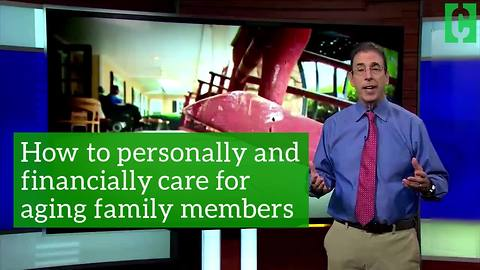 How to personally and financially care for an aging family member