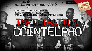Stuff They Don't Want You to Know: Infiltration: COINTELPRO