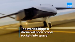 The world's biggest drone will soon propel rockets into space