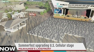Summerfest upgrading U.S. Cellular Connection Stage - Video