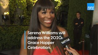 Serena Williams will address the 2020 Grace Hopper Celebration.