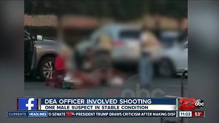 DEA involved shooting in south Bakersfield