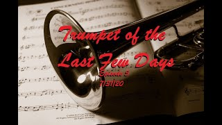 Trumpet of the Last Few Days Episode 5