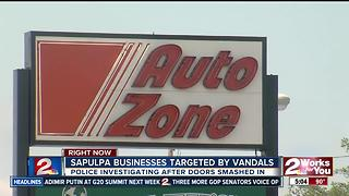 Sapulpa bysinesses targeted by vandals - Video