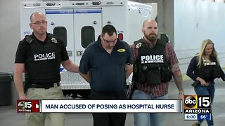 Man arrested after allegedly posing as a nurse at a Valley hospital