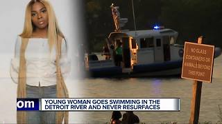 Young woman goes swimming in the Detroit River and never resurfaces