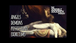 Ep 068: Angels & Demons, Possession, Exorcism, Ed & Lorraine Warren