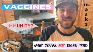 C0V*D planDEM1C? Masks, Vaccines, Immunity... what you are NOT being told